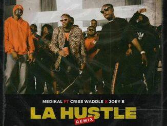 Medikal – La Hustle Instrumental Ft Joey B x Criss Waddle