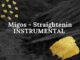 Migos - Straightenin INSTRUMENTAL
