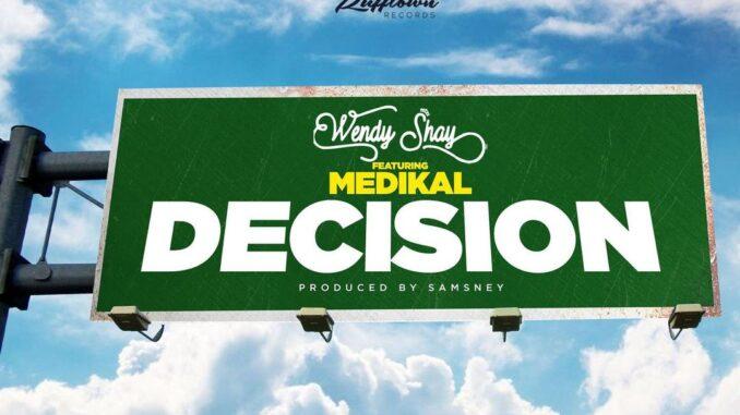 Wendy Shay – Decision Instrumental Ft. Medikal