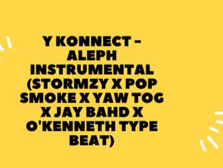 Y KONNECT - ALEPH Instrumental (Stormzy x Pop smoke x Yaw Tog x Jay Bahd x O'kenneth type Beat)