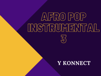 Y KONNECT - AFRO JAM INSTRUMENTAL 3