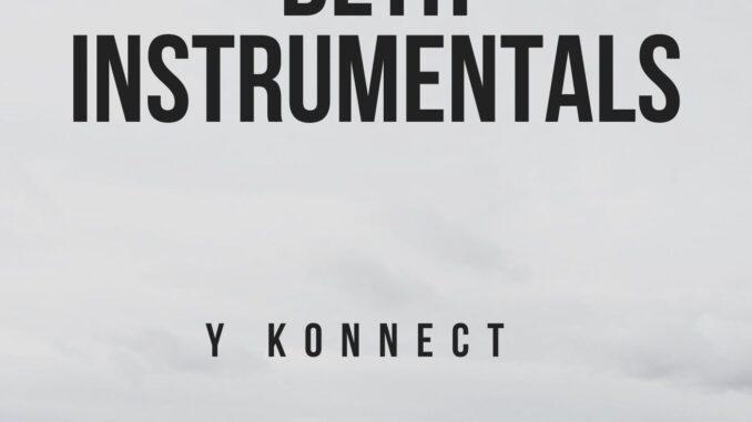Y Konnect - Beth Instrumentals
